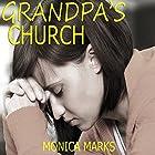 Grandpa's Church Hörbuch von Monica Marks Gesprochen von: Lawrence D. Palmer