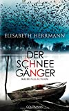 Der Schneegänger: Kriminalroman