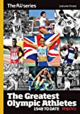 Athletics Weekly The Greatest Olympic Athletes 1948 to date (AW Series, Volume 3) (£2 OFF RRP - SAVE 20%)