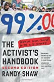 The Activist's Handbook: Winning Social Change in the 21st Century