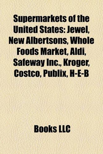 supermarkets-of-the-united-states-walmart-jewel-albertsons-whole-foods-market-safeway-inc-kroger-cos