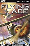 Flying Ace (My Story)