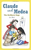 Claude and Medea: The Hellburn Dogs