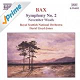 BAX: Symphony No. 2 / November Woods