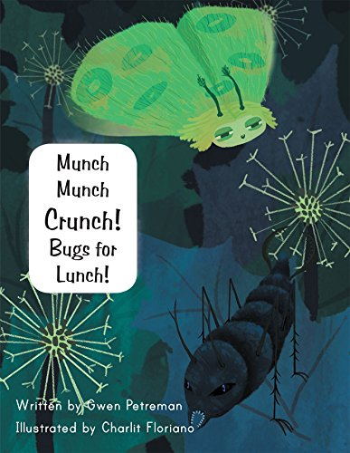 munch-munch-crunch-bugs-for-lunch-english-edition