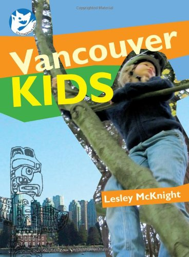 Vancouver Kids (Courageous Kids)