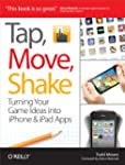Tap, Move, Shake: Turning Your Game I...