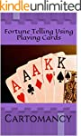 Cartomancy: Fortune Telling Using Pla...