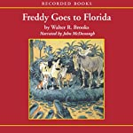 Freddy Goes to Florida | Walter Brooks