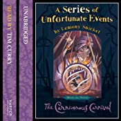 The Carnivorous Carnival: A Series of Unfortunate Events, Book 9 | Lemony Snicket