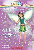 Fun Day Fairies #3: Willow the Wednesday Fairy: A Rainbow Magic Book
