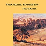 Fred Archer, Farmer's Son | Fred Archer