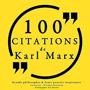 Philosophie pour tous : 100 citations de Karl Marx | Livre audio