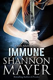 Immune: A Rylee Adamson Novel (Book 2)