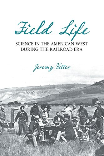 field-life-science-in-the-american-west-during-the-railroad-era