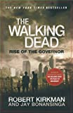 The Walking Dead: Rise of the Governor (1250008395) by Kirkman, Robert