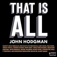 That Is All | Livre audio Auteur(s) : John Hodgman Narrateur(s) : John Hodgman