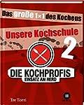 Die Kochprofis - Unsere Kochschule 2:...