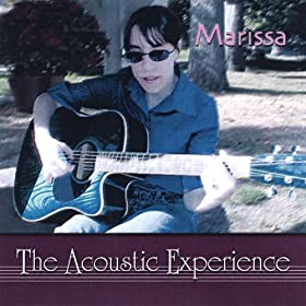 The Acoustic Experience [Explicit]