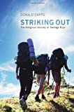 img - for Striking Out: The Religious Journey of Teenage Boys book / textbook / text book