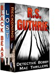 Detective Bobby Mac Thriller Trilogy: A Hard Boiled Murder Mystery Series