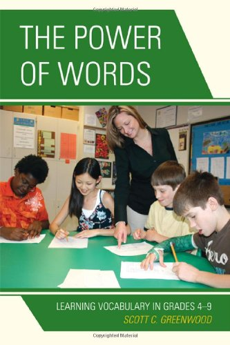 The Power of Words: Learning Vocabulary in Grades 4-9