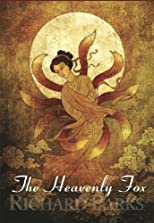 The Heavenly Fox [hc]