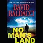 No Man's Land: John Puller Series Audiobook by David Baldacci Narrated by To Be Announced