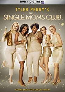 Tyler Perry's Single Moms Club from Lions Gate