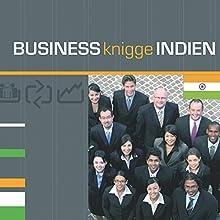 Business Knigge Indien Hörbuch von Tobias Koch Gesprochen von: Eggolf von Lerchenfeld, Thomas Gazheli-Holzapfel