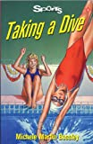img - for Taking a Dive (Lorimer Sports Stories) book / textbook / text book