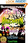Supernatural Recipes For Halloween -...