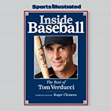 Inside Baseball: The Best of Tom Verducci Audiobook by Tom Verducci Narrated by Ax Norman