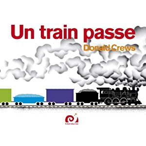 Un train passe [Broché]