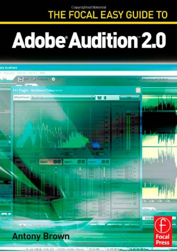 The Focal Easy Guide to Adobe Audition 2.0 (No. 2)