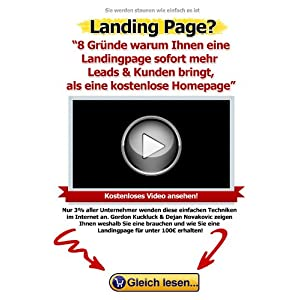 8 Gründe, warum Ihnen eine Landingpage sofort mehr Leads & Kunden bringt, als eine kostenlose Homep