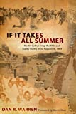 img - for If It Takes All Summer: Martin Luther King, the KKK, and States' Rights in St. Augustine, 1964 book / textbook / text book
