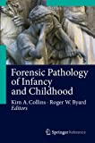 img - for Forensic Pathology of Infancy and Childhood book / textbook / text book