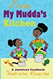 img - for From My Mudda's Kitchen: A Jamaican Cookbook book / textbook / text book