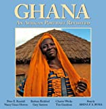 Ghana: An African Portrait Revisited (Peter E. Randall)
