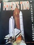 Physics One: A Laboratory Textbook