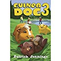 Guinea Dog 3 Audiobook by Patrick Jennings Narrated by Jesse Bernstein