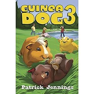 Guinea Dog 3 Audiobook