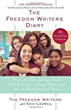 The Freedom Writers Diary: How a Teacher and 150 Teens Used Writing to Change Themselves and the World Around Them [Paperback] [1999] The Freedom Writers, Zlata Filipovic, Erin Gruwell