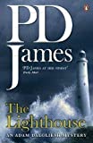 P D James The Lighthouse: An Adam Dalgliesh Mystery by James, P D on 07/05/2009 Re-issue edition