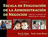 img - for Escala de Evaluacion de la Administracion de Negocios para el Cuidado de Ni????os en el Hogar (BAS) (Spanish Edition) by Teri N. Talan (2010-11-07) book / textbook / text book