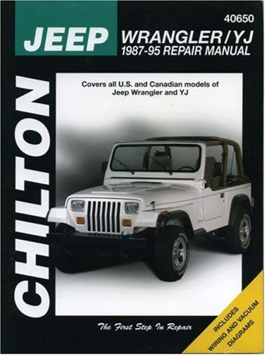 Jeep Wrangler and Yj, 1987-95 (Chilton Total Car Care Automotive Repair Manuals)