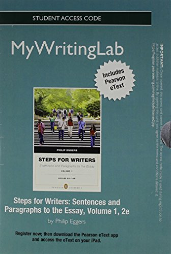 NEW MyWritingLab with Pearson eText -- Standalone Access Card -- for Steps for Writers: Sentences and Paragraphs to the