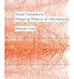 img - for By Manuel Lima Visual Complexity: Mapping Patterns of Information (Reprint) book / textbook / text book