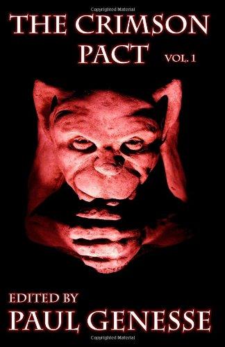 The Crimson Pact Volume 1 (The Crimson Pact #1)